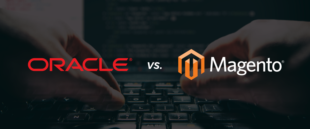 Oracle vs. Magento
