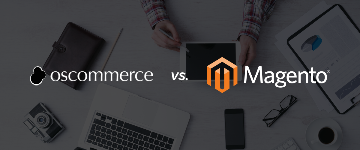 osCommerce vs. Magento
