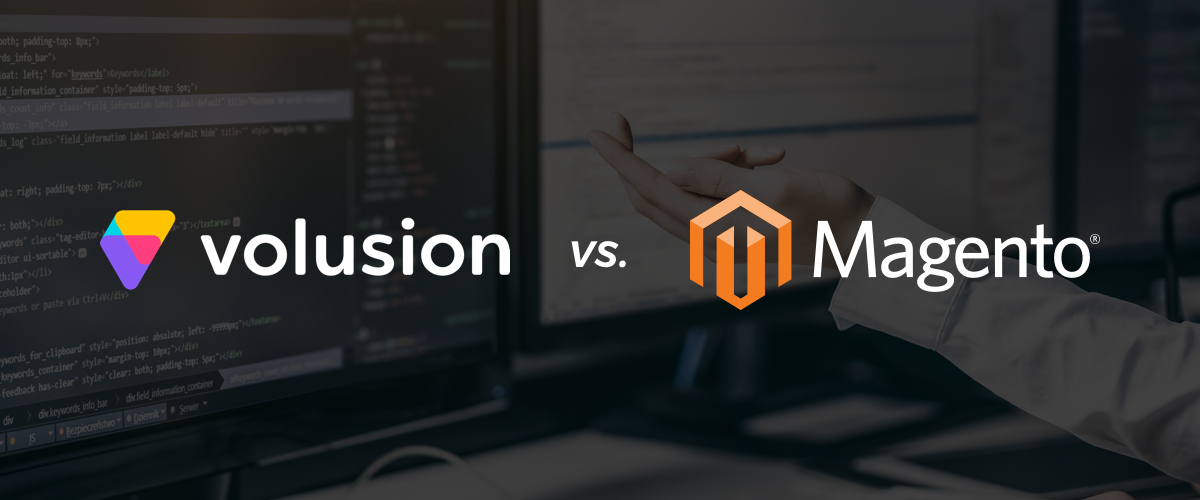 Volusion vs. Magento
