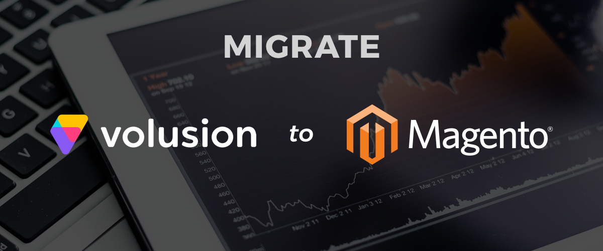 Migrate your Volusion Site to Magento