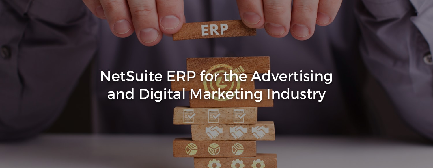 Magent NetSuite ERP integration for Advertising and Digital Marketing