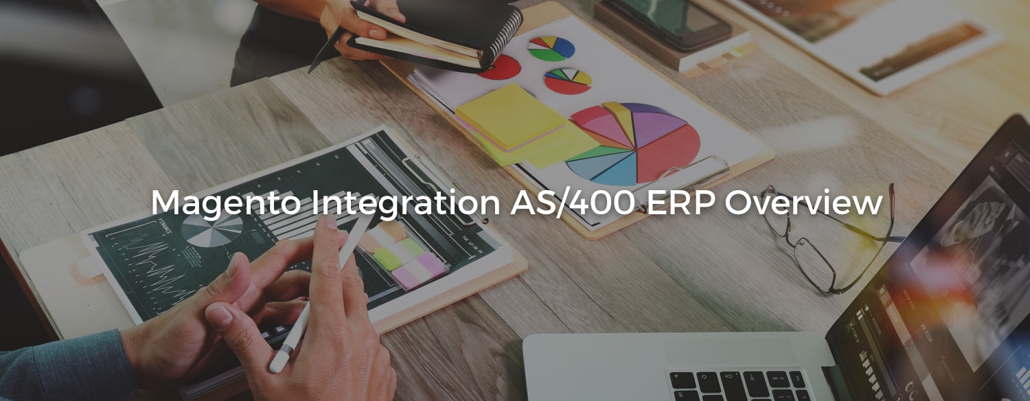 Magento Integration AS/400 ERP Overview