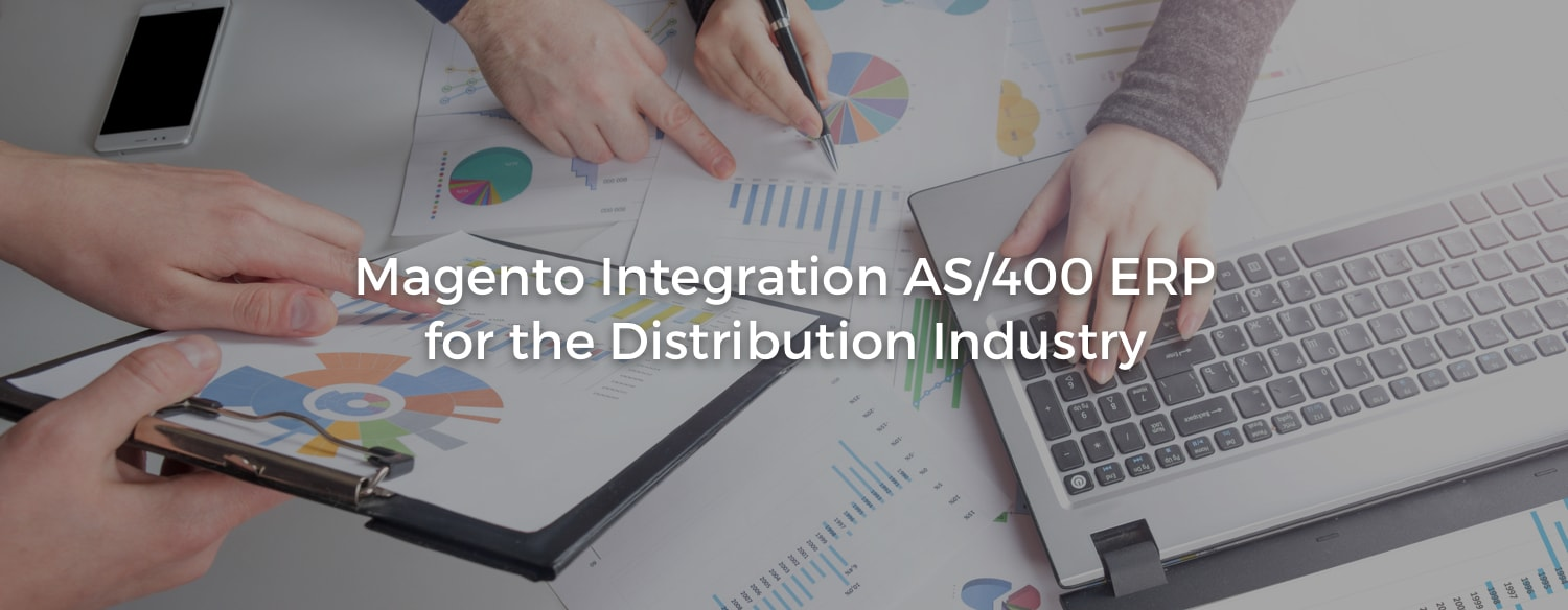Magento AS/400 ERP integration for Distribution