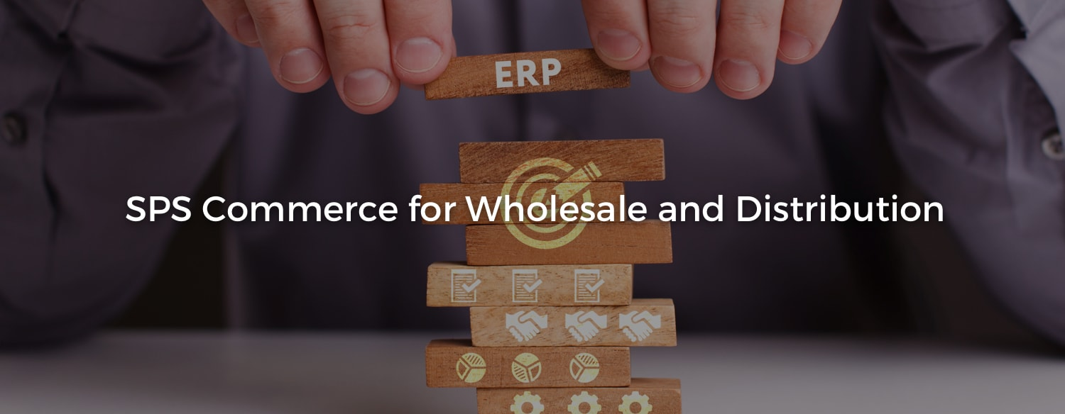 Magento SPS Commerceintegration for Wholesale and Distribution