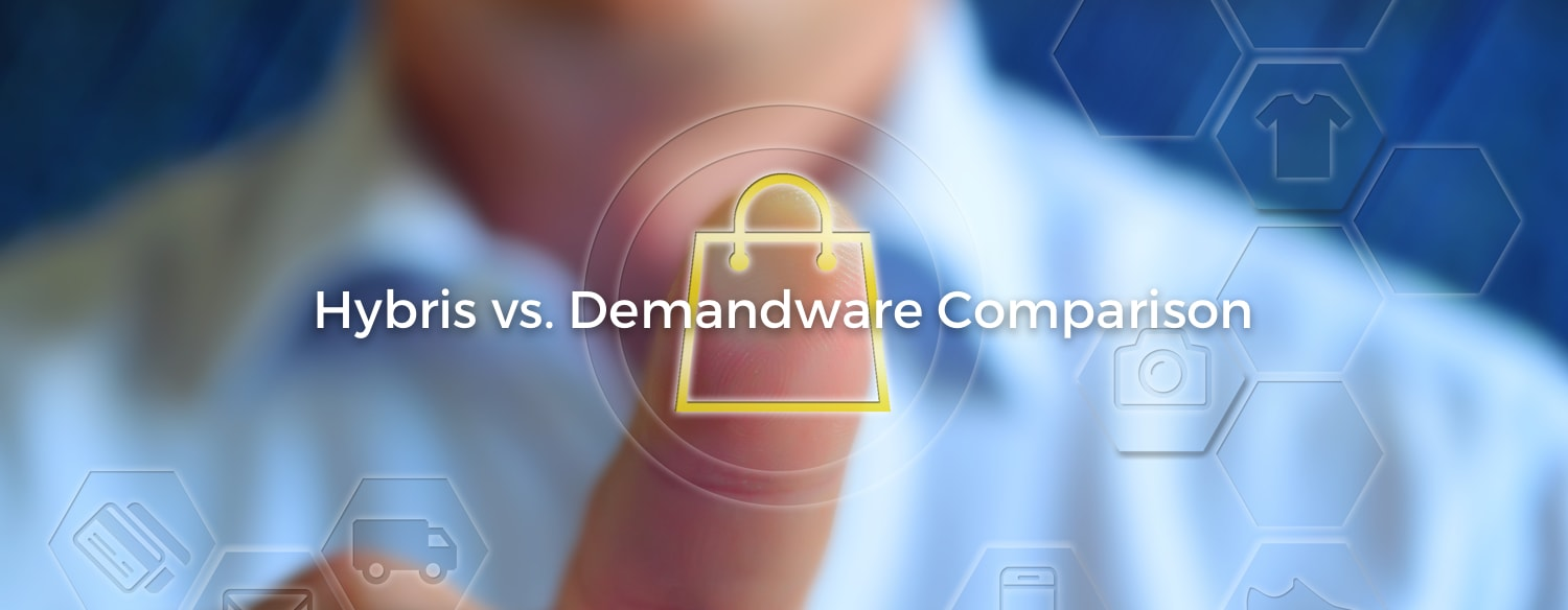 Hybris compared to Demandware