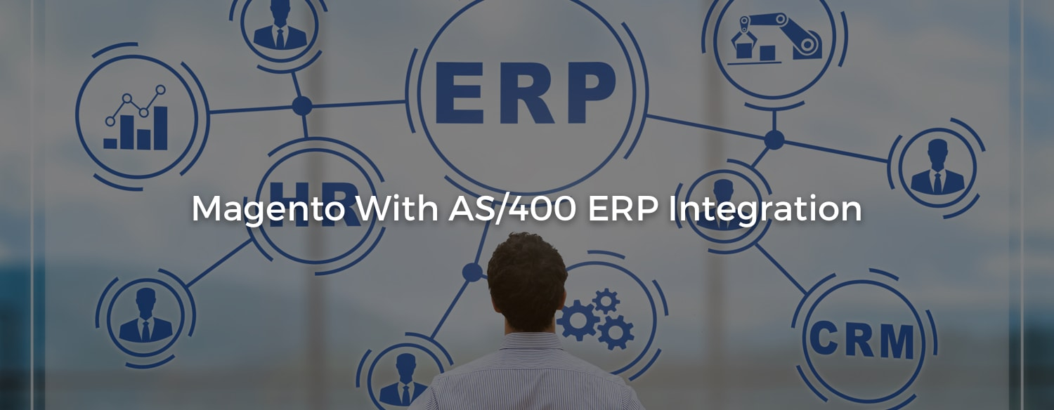 Integrate AS/400 ERP with Magento
