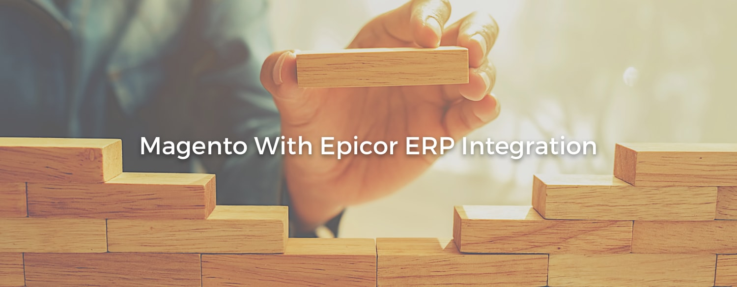 Integrate Epicor ERP with Magento