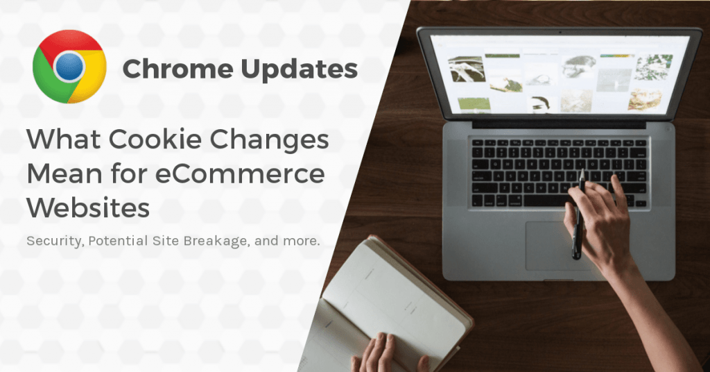 Chrome 80 Update for Magento and Third Party Cookies